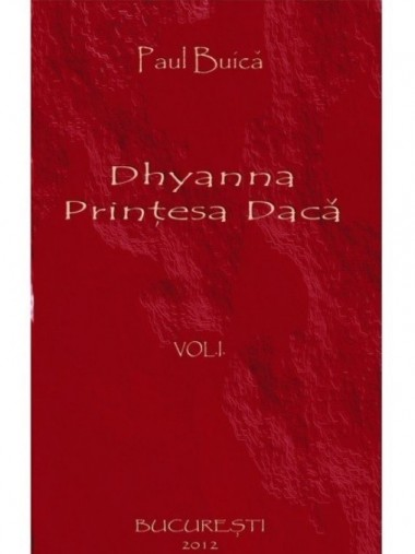 Dhyanna, prințesa dacă –...