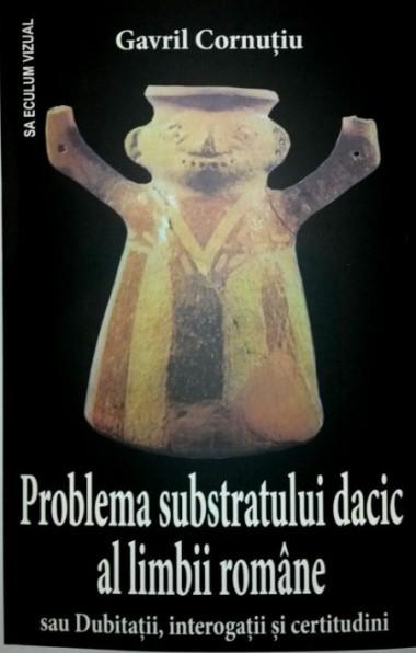 Problema substratului dacic...