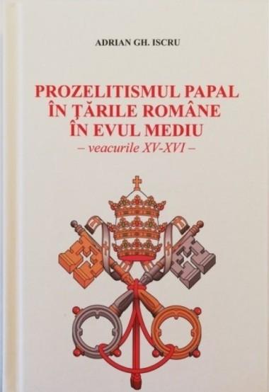 Prozelitismul Papal în...