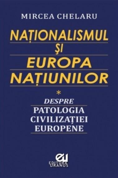 Naționalismul și Europa...