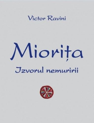 Miorița, izvorul nemuririi