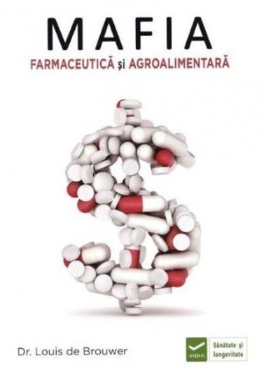 Mafia Farmaceutică și...